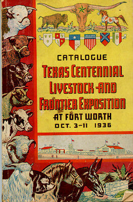Catalogue Texas Centennial Livestock and Frontier Exposition, Fort Worth, 1936.