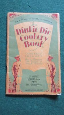 1950's Circa Dinkie Die Cookery Book of Great Economical Value to Housewives By