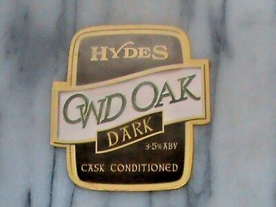 Hydes Owd Oak Dark real ale beer pump clip sign