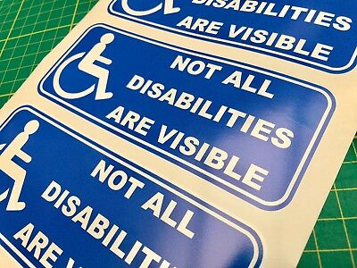 Not all Disabilities are Visible Blue Badge Disabled Car Sticker