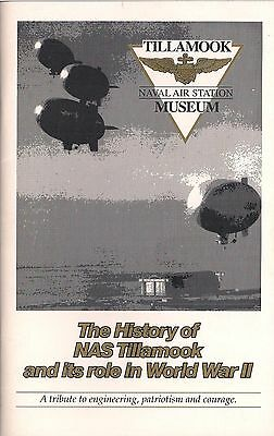 (Scarce) The History of the NAS Tillamook and its role in WWII