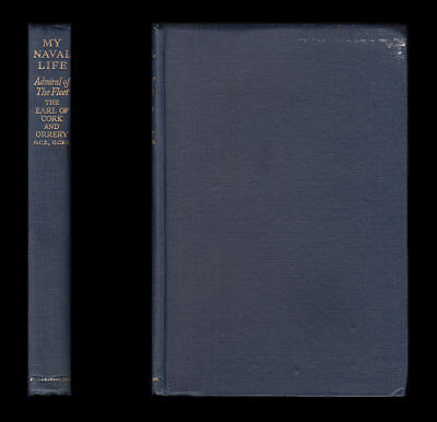 Cork & Orrery (Boyle) MY NAVAL LIFE 1886-1941 - China ARAB REVOLT Red Sea NARVIK