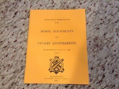 1891 Horse Equipments And Cavalry Accoutrements Reprinted Booklet, Indian War