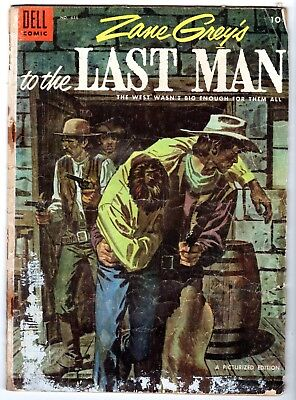 Four Color #616 - Zane Grey's To The Last Man, Good Condition'
