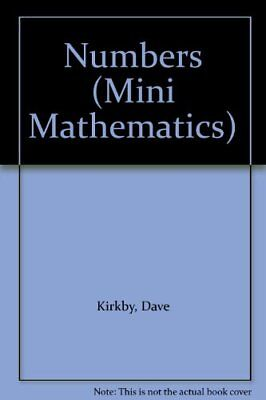 Mini Maths: Numbers        (Cased) (Mini Mathematics) By David Kirkby