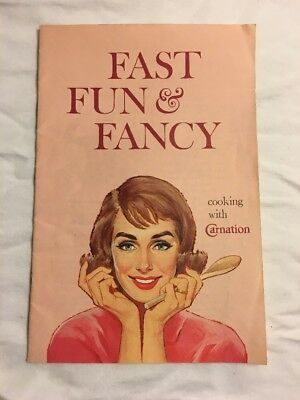 Cooking With Carnation Milk 1960 Fast Fun & Fancy Promotion Advertising VGC