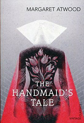 The Handmaid's Tale (Vintage Classics) By Margaret Atwood. 9781784871444
