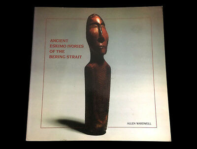 Ancient Eskimo Ivories Of The Bering Strait  Allen Wardell  1986  Okvic  Carving