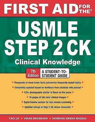 First Aid for the USMLE Step 2 CK, Seventh Edition (First Aid USMLE) by Tao Le,