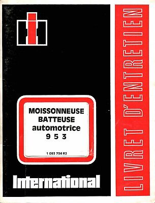 Livret d'entretien IH International moissonneuse batteuse 953