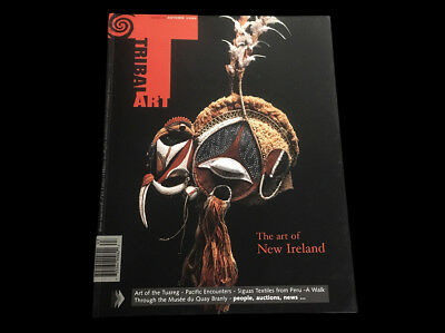 Tribal Art Magazine Autumn 2006  New Ireland  Pacific Encounters Tuareg Siguas