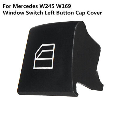 For Mercedes Benz A B Class W245 W169 Window Switch Left Repair Button Cap Cover