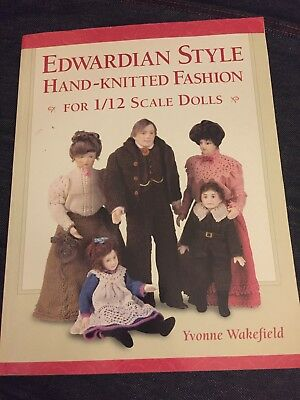Edwardian Style Handknitted Fashion For 1/12 Scale Dolls - Pattern Book