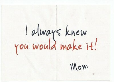 """I always knew you would make it! - Mom"" Boomerang Media Card"