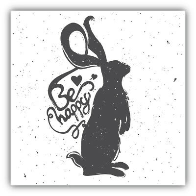 Be Happy Rabbit Label Car Bumper Sticker Decal 3/'/' or 5/'/'