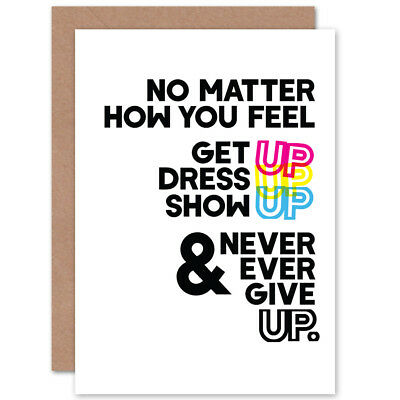 Motivational Get Up Never Give Up CMYK Greetings Card