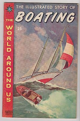 World Around Us #22 Illustrated Story of Boating!  Fine - Very Fine Condition