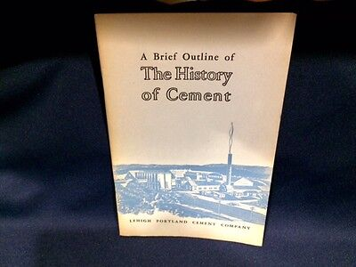 1961 A Brief Outline of The History of Cement Book by Lehigh Portland Cement
