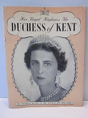 Her Royal Highness The DUCHESS OF KENT Pitkins Pictorial Record of the Duchess