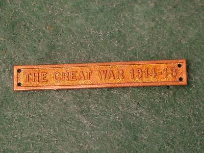THE GREAT WAR 1914-18 Medal Clasp / Bar