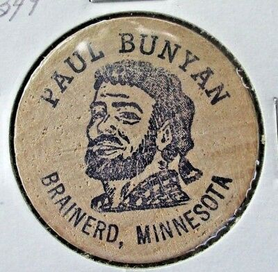 Paul Bunyan Wooden Nickel Token Brainerd Minnesota