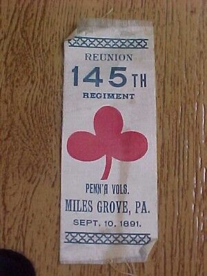 1891 G.A.R. 145th REGIMENT PA REUNION RIBBON ARMY OF THE POTOMAC CIVIL WAR