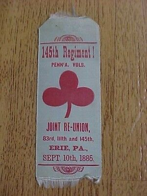 1885 G.A.R. 145th REGIMENT PA REUNION RIBBON ARMY OF THE POTOMAC CIVIL WAR