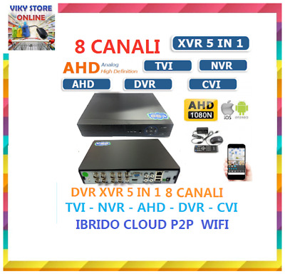 XVR DVR IBRIDO CLOUD 5in1 AHD CVI TVI CVBS IP 8 CANALI UTC FULL HD 1080P P2P HD