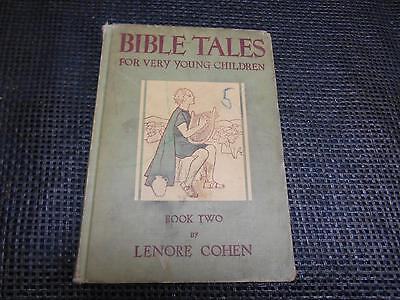 Antique 1936 Jewish Religious Book BIBLE TALES FOR VERY YOUNG CHILDREN Book Two