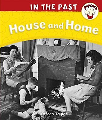 Popcorn: In The Past: House and Home By Dereen Taylor