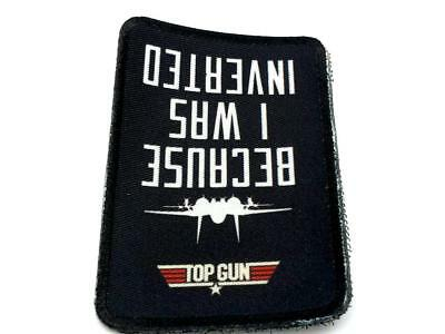 Top Gun Because I Was Inverted Cosplay Airsoft Sublimated Patch