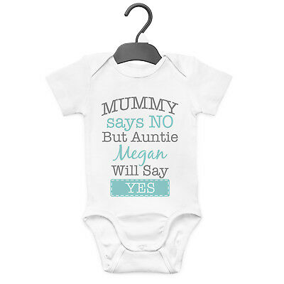 Mummy Says No Auntie Personalised Baby Grow Vest Custom Funny Gift Cute