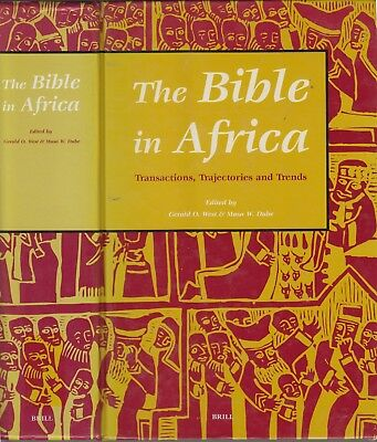 The Bible in Black Africa Scholarly Biblical Studies Scholarship Theology Tribal