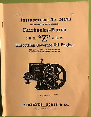 "Instruction Manual #2417D for Fairbanks Morse 3HP & 6HP ""Z"" Oil Engine"