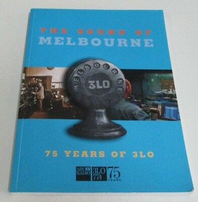 'The Sound of Melbourne: 75 Years of 3LO' Book - ABC 774 Australian Radio - 1999