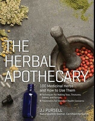 The Herbal Apothecary 100 Medicinal Herbs and How to Use Them (PDF)