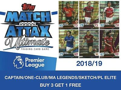 Topps Match Attax Ultimate 2018/19 CAPTAIN/ONE-CLUB/LEGENDS/SKETCH/PL ELITE CARD