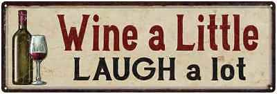 Wine a Little Laugh a Lot Kitchen Wall Vintage  Metal Sign 106180016024