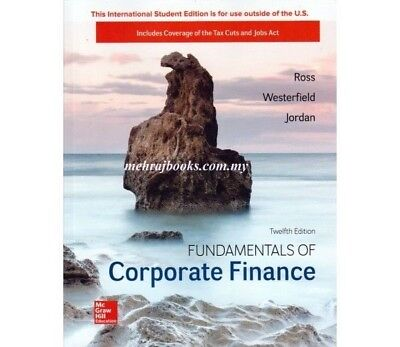 TEST BANK for Fundamentals of Corporate Finance, Ross, 12th Edition