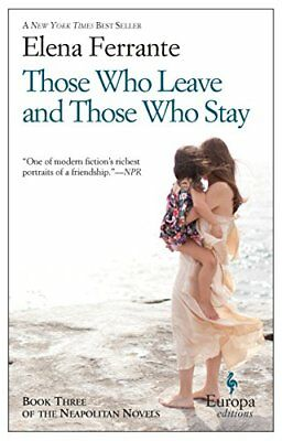 Those Who Leave and Those Who Stay: Neapoli by Elena Ferrante New Paperback Book