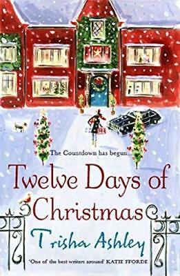 The Twelve Days of Christmas: A bestselling  by Trisha Ashley New Paperback Book