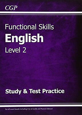 Functional Skills English Level 2 - Study & Test Pract by CGP New Paperback Book