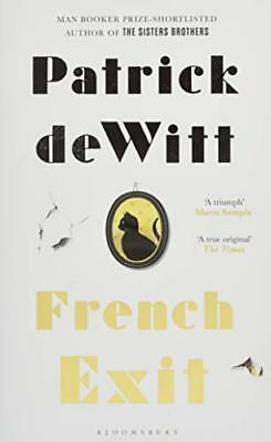 French Exit by Patrick deWitt New Hardcover Book