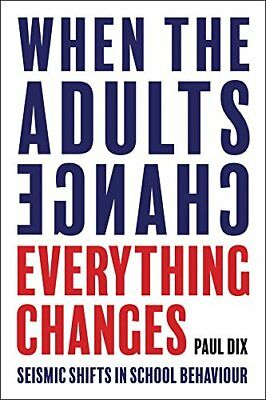 When the Adults Change, Everything Changes: Seism by Paul Dix New Paperback Book