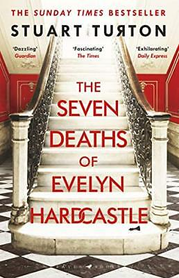 The Seven Deaths of Evelyn Hardcastle: Short by Stuart Turton New Paperback Book
