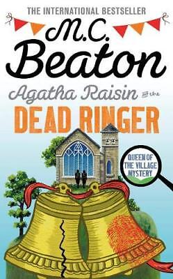 Agatha Raisin and the Dead Ringer by M.C. Beaton New Hardcover Book