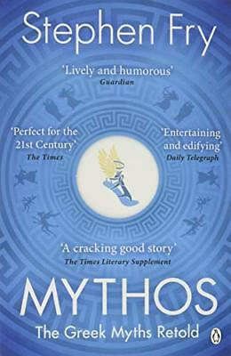 Mythos: The Greek Myths Retold: A Retelling of by Stephen Fry New Paperback Book