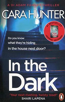 In The Dark: the #1 bestselling thriller from  by Cara Hunter New Paperback Book