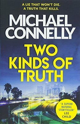 Two Kinds of Truth: A Harry Bosch Thrille by Michael Connelly New Paperback Book