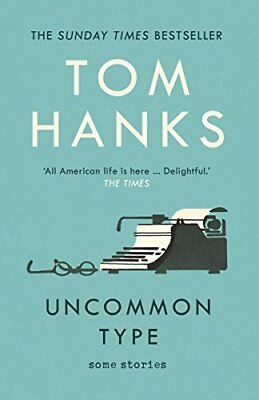 Uncommon Type: Some Stories by Tom Hanks New Paperback Book